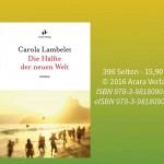 Mit 'Die Hälfte der neuen Welt' macht die Schriftstellerin ihre Leserinnen und Leser zu Entdeckern eines exotischen Kosmos, in dem der Blick sowohl auf die schönen als auch die negativen Seiten Brasiliens gelenkt wird. Bild: Arara Verlag